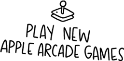 PLAY NEW APPLE ARCADE GAMES