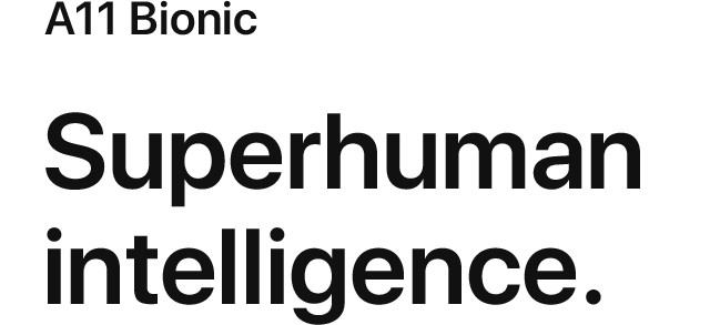 A11 Bionic Superhuman intelligence.