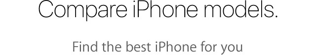 Compare iPhone models. Find the best iPhone for you