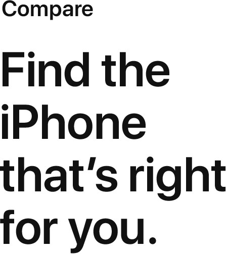 Compare  Find the iPhone that's right for you.